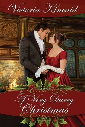 A Very Darcy Christmas: A Pride and Prejudice Variation
