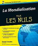 Image de La Mondialisation pour les nuls (French Edition)