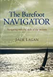 The Barefoot Navigator, Jack Lagan, 1574092324