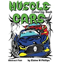 Muscle Cars Colouring Book (My Ride) (Volume 3)