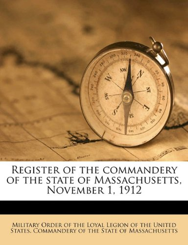 Download Register of the commandery of the state of Massachusetts, November 1, 1912 ebook
