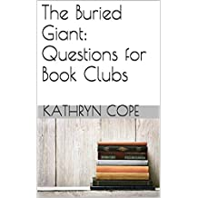 The Buried Giant: Questions for Book Clubs