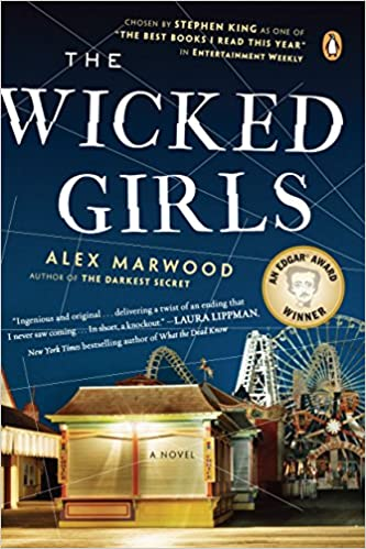 The Wicked Girls A Novel Alex Marwood 9780143123866 Amazon Com Books