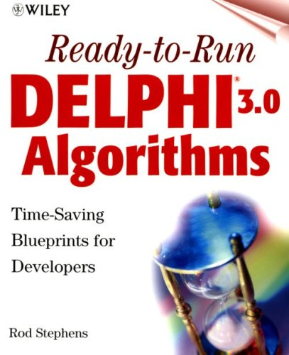 Ready-to-Run Delphi(r) 3.0 Algorithms by Wiley