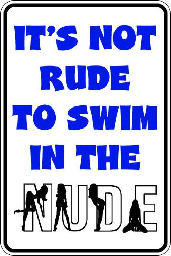 """10""""x14"""" 2 mil thick plastic not rude to swim in nude pool hot tub novelty parking sign for indoors or outdoors"""