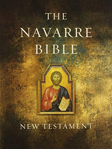 The Navarre Bible: New Testament Expanded Edition (Meaning Of Catechism Of The Catholic Church)