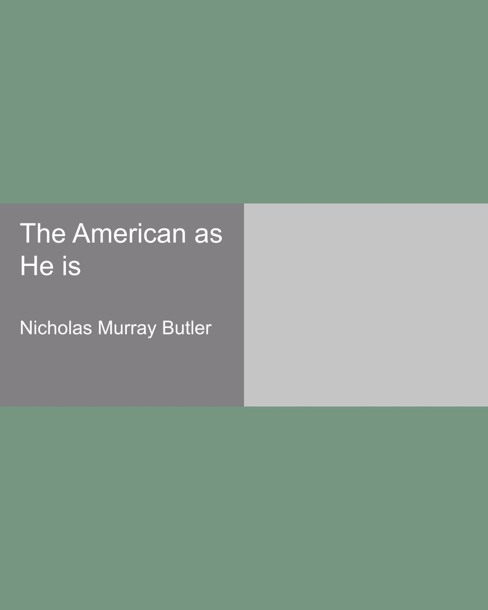 Read Online The American as He is pdf epub