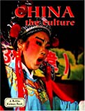 China: The Culture (Lands, Peoples, & Cultures (Paperback))