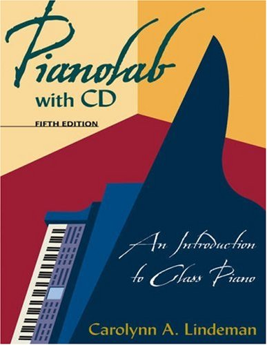 PianoLab: An Introduction to Class Piano with CD