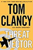 Threat Vector, Tom Clancy and Mark Greaney, 1410454983