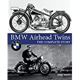 BMW Airhead Twins: The Complete Story (Crowood Motoclassics)