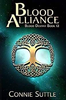 Blood Alliance (Blood Destiny Series Book 12) by [Suttle, Connie]