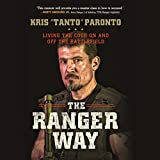 The Ranger Way: Living the Code on and off the