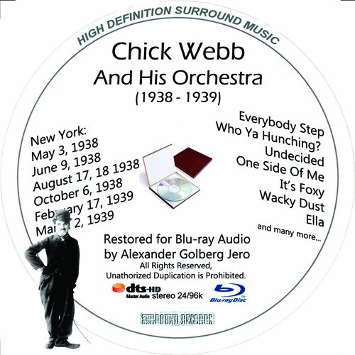 Chick Webb And His Orchestra (1938-39) Restored For Blu-ray Audio Featuring Audio Disc Produced with Short Films by Charly Chaplin