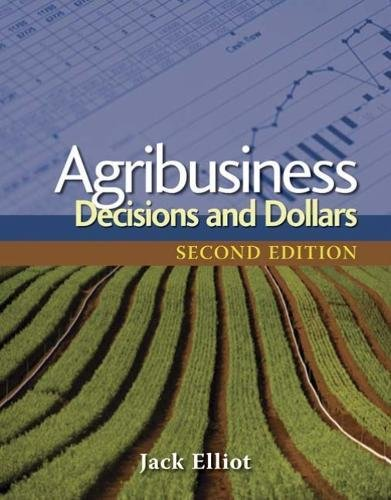 Agribusiness: Decisions and Dollars