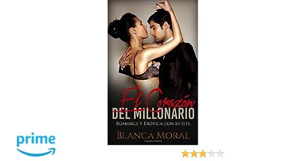 El Corazón del Millonario: Romance y Erótica con su Jefe ...