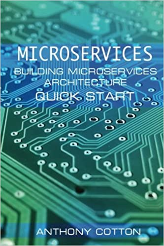 Microservices: Building Microservices Architecture  Quick Start