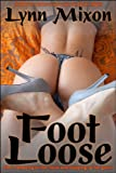 img - for Foot Loose - An Erotic Story (Public Sex) book / textbook / text book