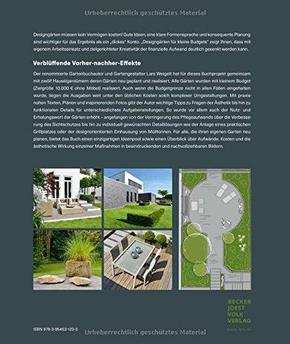 acf5bf600291da Designgärten für kleine Budgets - Vorher-nachher  12 Gärten von der Planung  bis zur Ausführung Garten- und Ideenbücher BJVV  Amazon.de  Lars Weigelt