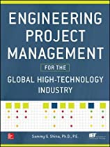Engineering Project Management for the Global High Technology Industry (Electronics)