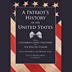 A Patriot's History of the United States | Larry Schweikart,Michael Allen
