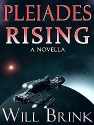 Pleiades Rising: A Novella (The Shimmering Death Book 1)