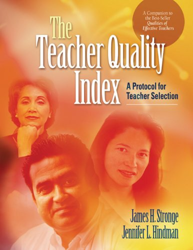 The Teacher Quality Index: A Protocol for Teacher Selection (Quality Material Rating)