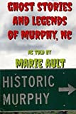 Image of Ghost Stories and Legends of Murphy, NC