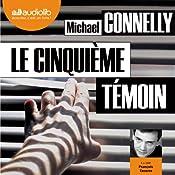 Le Cinquième Témoin (Harry Bosch 17)   Michael Connelly