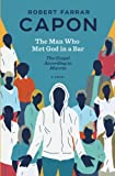 The Man Who Met God in a Bar: The Gospel According to Marvin