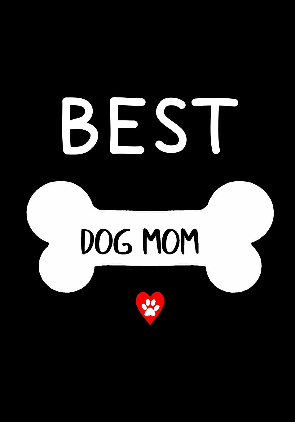 Download Best Dog Mom: Journal Gift for Dog Lovers (Diary, Notebook), Gift for Mother?s Day, Dog Mom Birthday Gift. ebook