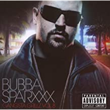 Gangsta Grillz 8 (Hosted By Bubba Sparxxx)
