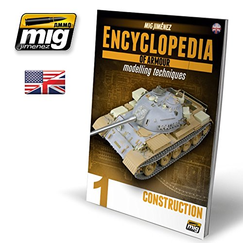 Ammo of Mig Jimenez Encyclopedia of Armour Modelling Techniques Vol.1 Eng #6150 (Encyclopedia Of Armour Modelling Techniques Vol 2)