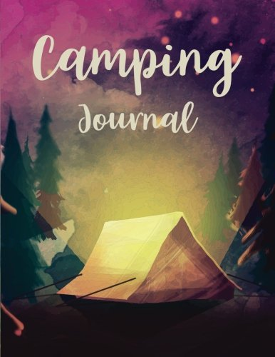 Camping Journal Watercolor Camping Tent RV Log Book Camping Planner Adventure Writing Travel Diary Prompts Notebook Record your Favorite Memory Enjoy (Camper Journal) (Volume 1) [Creations, Michelia] (Tapa Blanda)