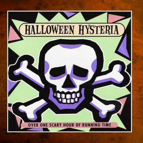 Halloween Hysteria - Featuring Scary Stories, Music & Sound Effects -