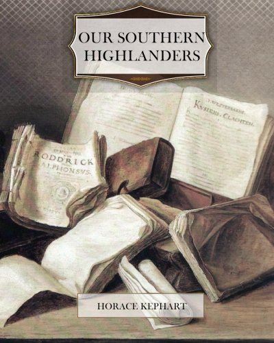 Read Online Our Southern Highlanders pdf