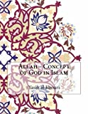 Allah - Concept of God in Islam