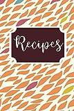 Recipes: Blank Recipe Cookbook (Fall Series)