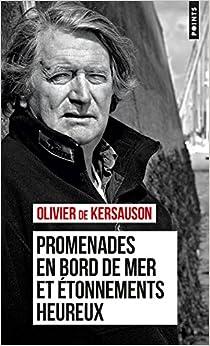 Promenades En Bord De Mer Et Etonnements Heureux por Olivier De Kersauson epub