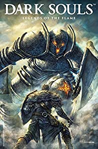 Dark Souls: Legends of the Flame (2 book series) Kindle Edition