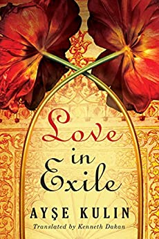 Love in Exile by [Kulin, Ayşe]