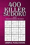400 Killer Sudoku: Easy Killer Sudoku Puzzles (Sudoku Killer) (Volume 10)