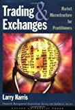 img - for Trading and Exchanges: Market Microstructure for Practitioners by Harris, Larry unknown Edition [Hardcover(2002)] book / textbook / text book