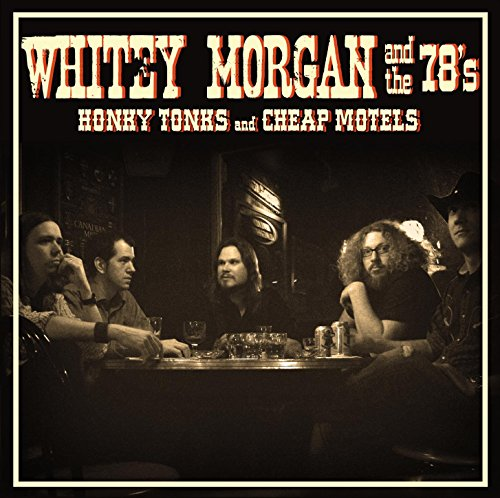 Honky Tonk Angel (Whitey Morgan Honky Tonks And Cheap Motels)