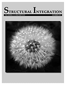 Structural Integration: The Journal of the Rolf Institute, December 2016 (Volume 44)