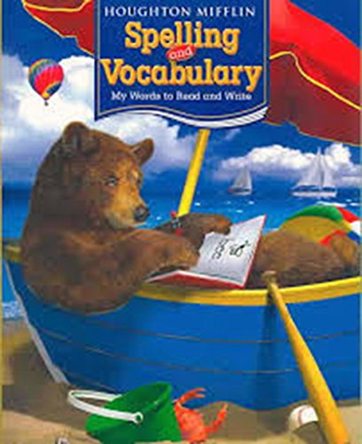 Houghton Mifflin Spelling and Vocabulary: Student Edition Consumable Continuous Stroke Grade 1 2006