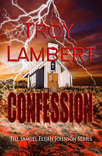 Confession: Samuel Elijah Johnson Series