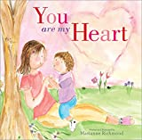 img - for You Are My Heart book / textbook / text book