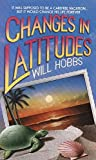 Changes in Latitudes, Will Hobbs, 0380716194