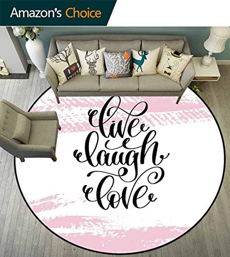 - Live Laugh Love Round Rug with Fringe,Abstract Pink Toned Brush Strokes Backdrop with Hand Lettering Quote Suitable for Bedroom Home Decor,Blush Black White,D-63
